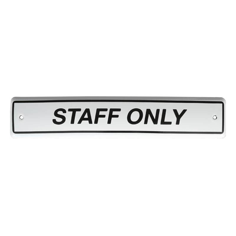 ENAMELED SIGN STAFF ONLY